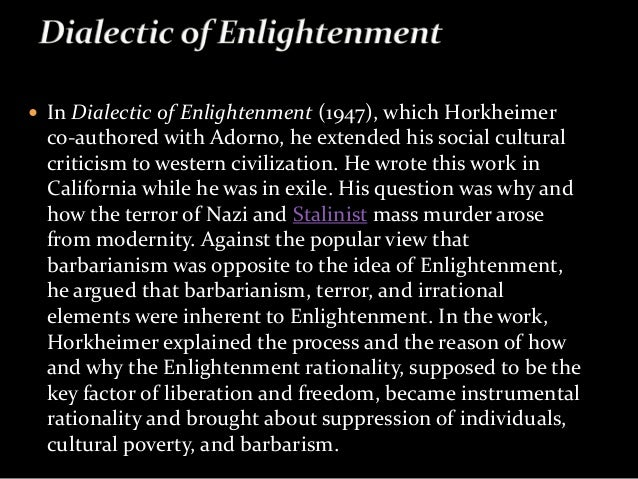 adorno and horkeimers dialectic of enlightenment This public document was automatically mirrored from pdfyoriginal filename: dialectic of enlightenment - theodor w adorno, max horkheimerpdf url.