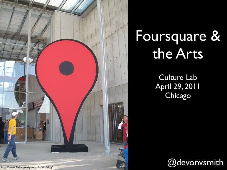 Foursquare &                                            the Arts                                             Culture Lab  ...