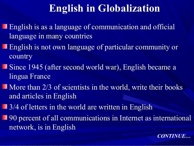 english being the official language essay English become the global language english language essay english become the global language where their official language is english and many others.