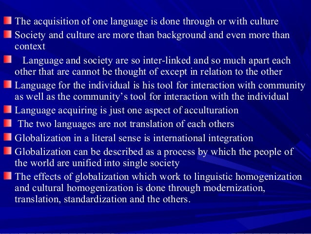 language globalization In the global information processing space, language globalization (g11n) can best be thought of as a process that includes several important and related procedures.