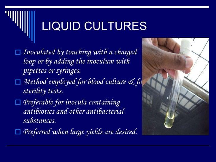 Culture methods.