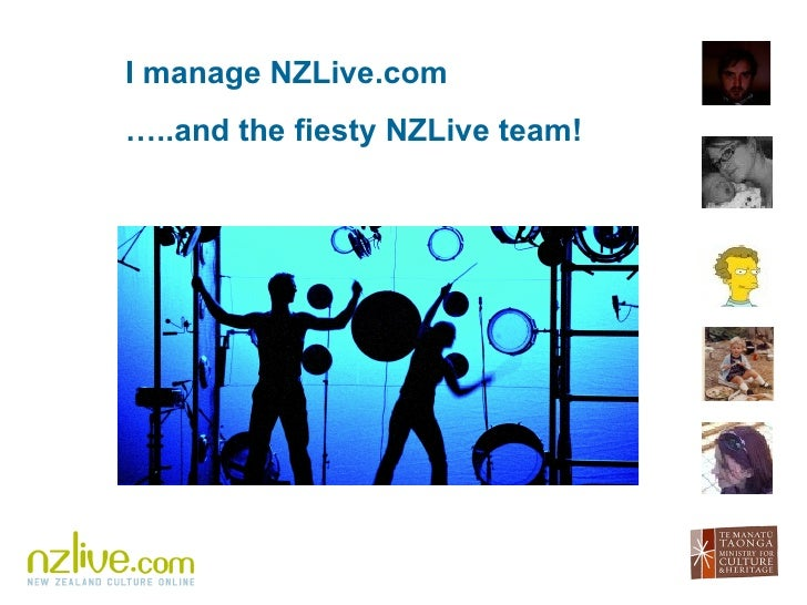 I manage NZLive.com  … ..and the fiesty NZLive team!