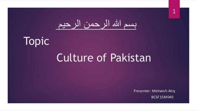 a1eff08997 Culture of Pakistan Topic الرحیم الرحمن ہللا بسم ...