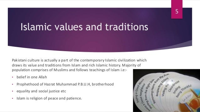 culture of ‫‫‬‬  5 islamic values and traditions i culture