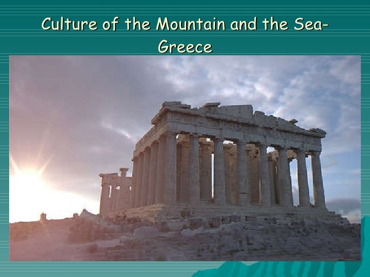 Culture of the Mountain and the Sea-Greece