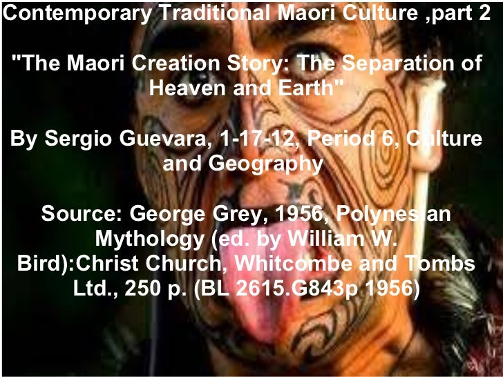"""Contemporary Traditional Maori Culture ,part 2 """"The Maori Creation Story: The Separation of Heaven and Earth"""" By..."""