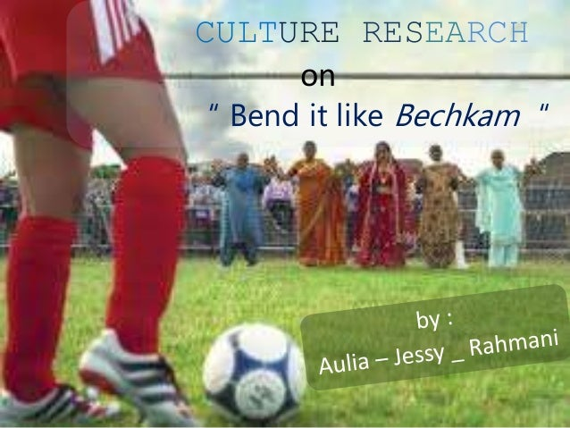 bend it like beckham culture