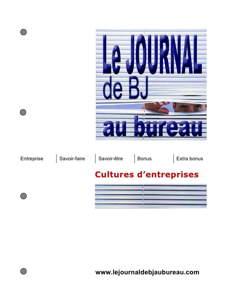 Entreprise   Savoir-faire   Savoir-être   Bonus   Extra bonus                            Cultures d'entreprises           ...