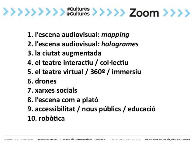 10 formes digitals de re-inventar les arts escèniques Slide 2