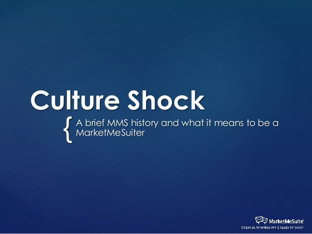 Culture Shock  {  A brief MMS history and what it means to be a MarketMeSuiter