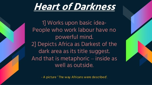 """a comparison of the natives in the heart of darkness and things fall apart In """"heart of darkness"""", joseph conrad shows the continent of africa through the stereotypical perspective of the european sailors, who had a tendency to depict the natives of the land as savages, and in response to that matter, chinua achebe wrote """"things fall apart"""" through the non-stereotypical depicting perspective of the natives of ."""