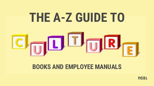 THE A-Z GUIDE TO BOOKS AND EMPLOYEE MANUALS