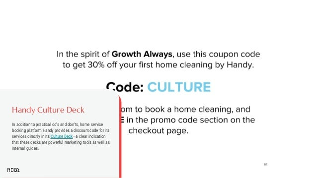 Handy Culture Deck In addition to practical do's and don'ts, home service booking platform Handy provides a discount code ...