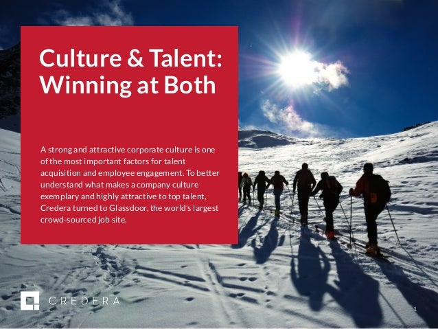 | 2017 CMO Survey 1 Culture & Talent: Winning at Both A strong and attractive corporate culture is one of the most importa...