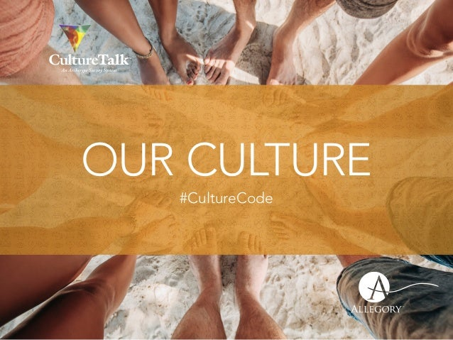 OUR CULTURE #CultureCode