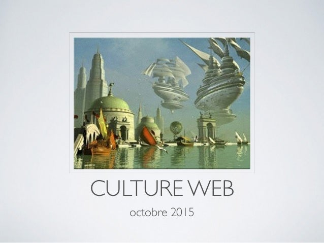 CULTURE WEB octobre 2015