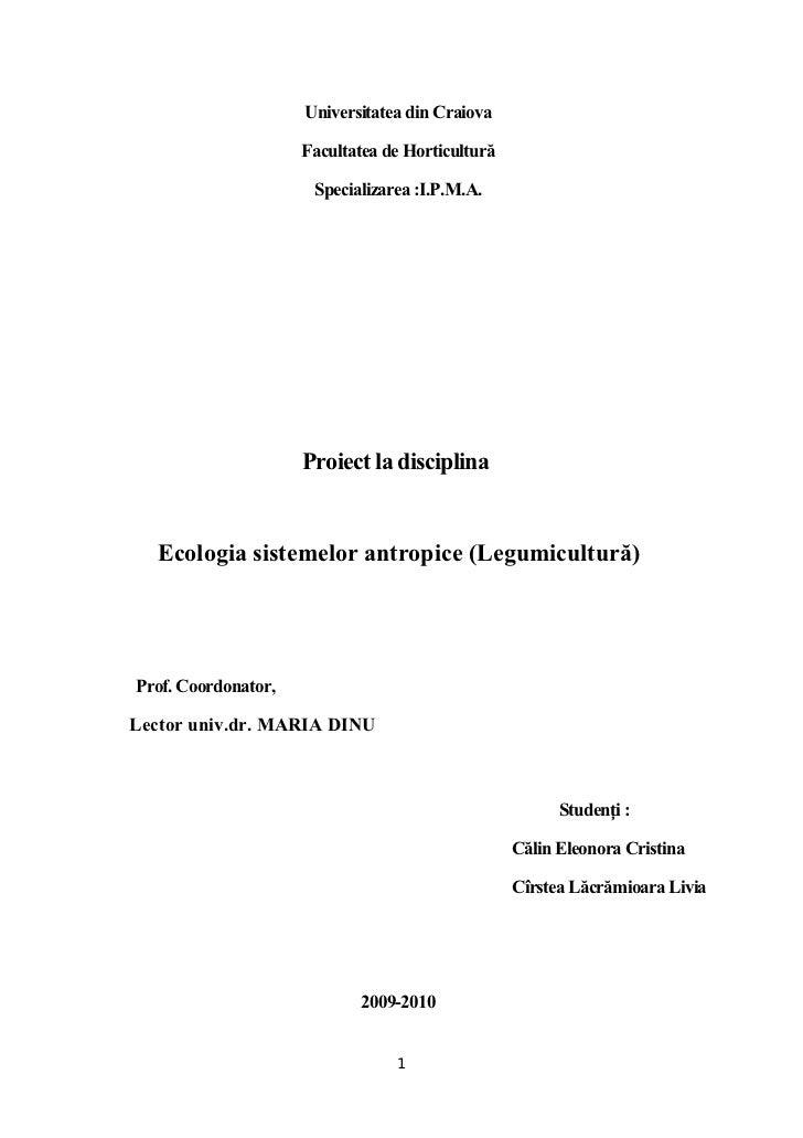 Universitatea din Craiova                     Facultatea de Horticultură                      Specializarea :I.P.M.A.     ...