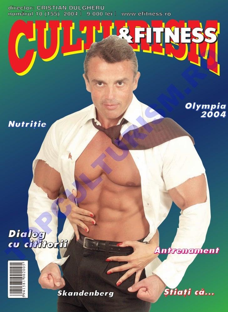 director: CRISTIAN DULGHERUnum`rul 10 (155) 2004 l 9.000 lei l www.efitness.ro                                            ...