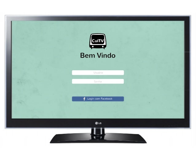Cu| TV  Bem Vindo  f Login com Facebook