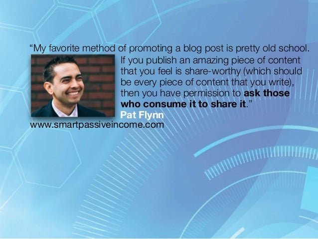 """""""My favorite method of promoting a blog post is pretty old school.  If you publish an amazing piece of content  that you f..."""