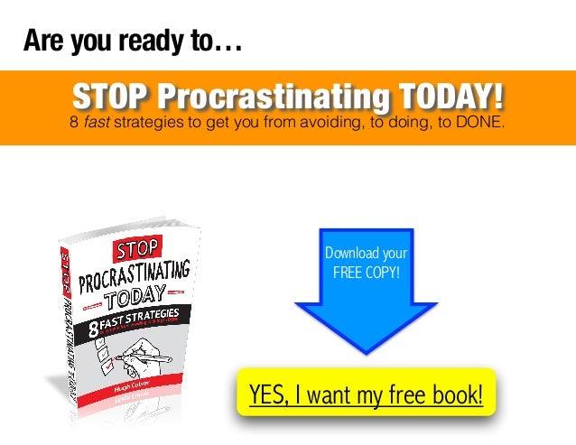 Are you ready to…  STOP Procrastinating TODAY!  8 fast strategies to get you from avoiding, to doing, to DONE.  Download y...