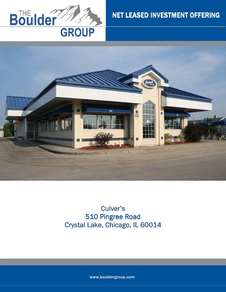 NET LEASED INVESTMENT OFFERING            Culver's       510 Pingree Road                          60014Crystal Lake, Chic...