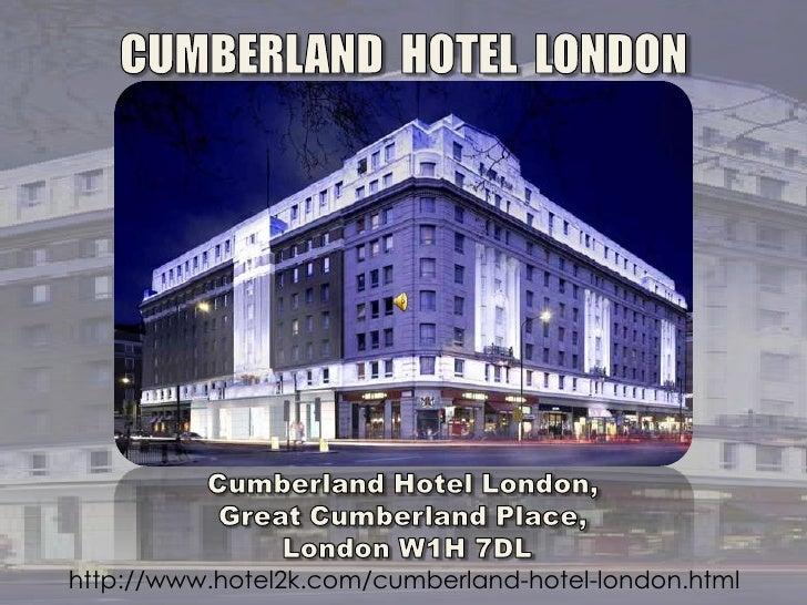 Great Cumberland Hotel London