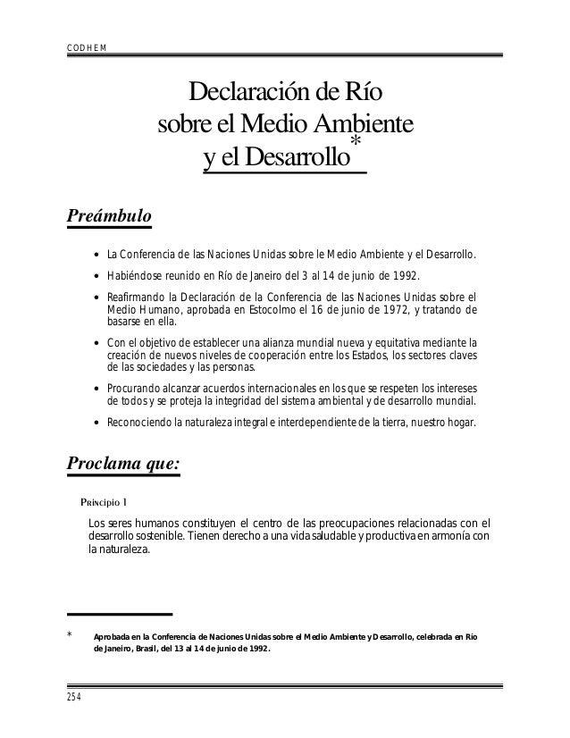 Declaración de Río sobre el Medio Ambiente y el Desarrollo* Preámbulo • La Conferencia de las Naciones Unidas sobre le Med...