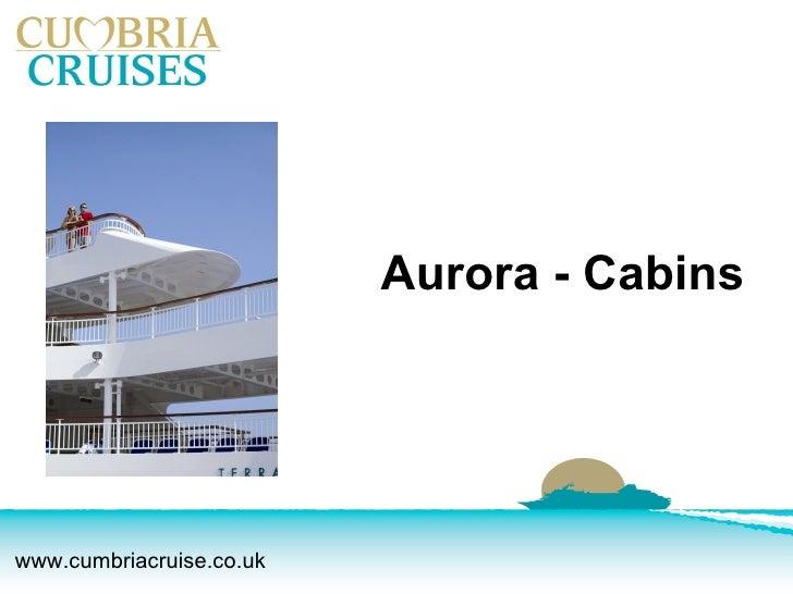 Aurora - Cabins