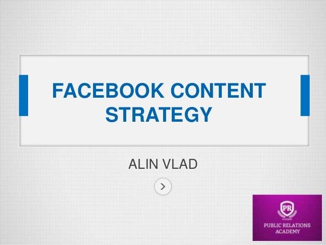 FACEBOOK CONTENT STRATEGY ALIN VLAD