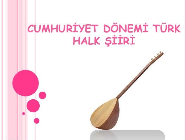Cumhuriyet Dönemi Türk Halk şiiri