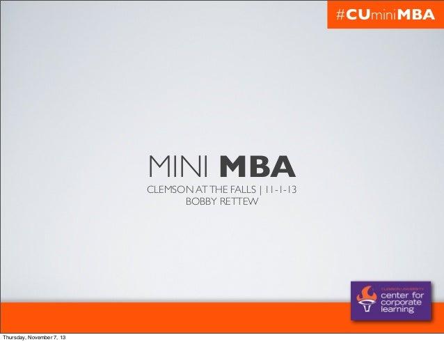 #CUminiMBA  MINI MBA  CLEMSON AT THE FALLS | 11-1-13 BOBBY RETTEW  Thursday, November 7, 13