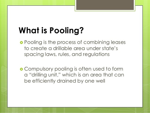 What Is Pooling An Overview Of Pooling In Five Oil And Gas Producing