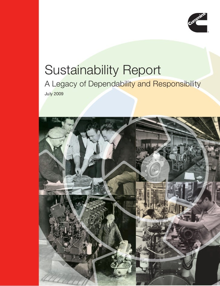 Sustainability Report A Legacy of Dependability and Responsibility July 2009                                       Profile...