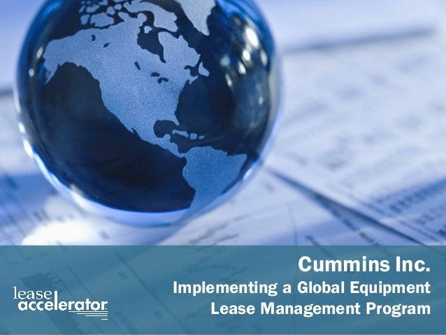 Cummins Case Study - Implementing a Global  Equipment Lease Management Program Slide 1 Cummins Inc. Implementing...