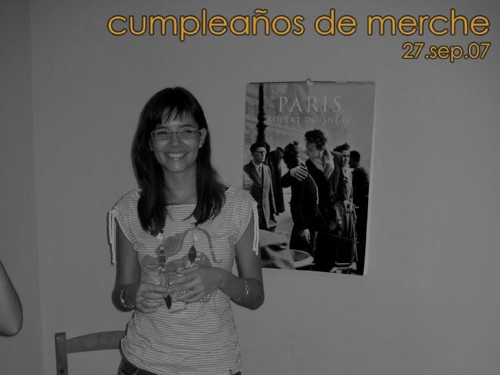 Cumpleaños De Merche [27.sep.07]