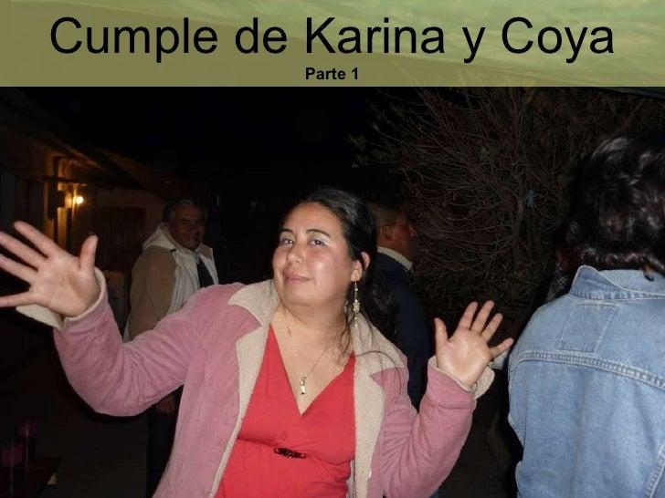 Cumple de Karina y Coya Parte 1