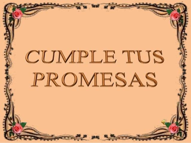 Cumple tus promesas