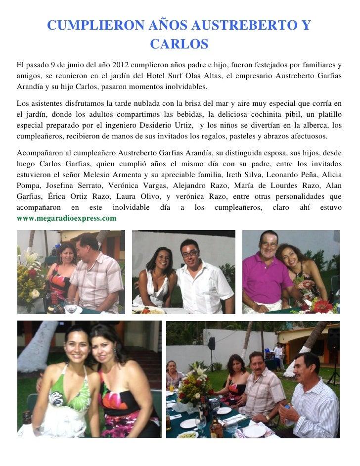 CUMPLIERON AÑOS AUSTREBERTO Y                    CARLOSEl pasado 9 de junio del año 2012 cumplieron años padre e hijo, fue...