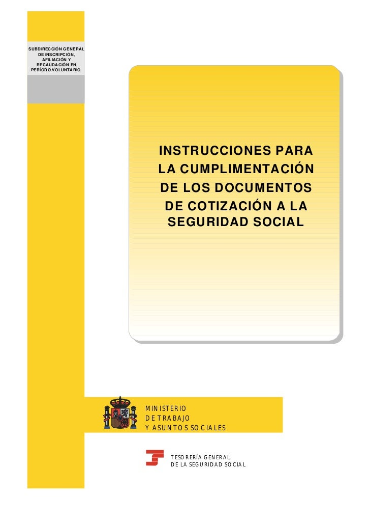 MINISTERIO                DE TRABAJOSUBDIRECCIÓN GENERAL                Y ASUNTOS SOCIALES   DE INSCRIPCIÓN,     AFILIACIÓ...
