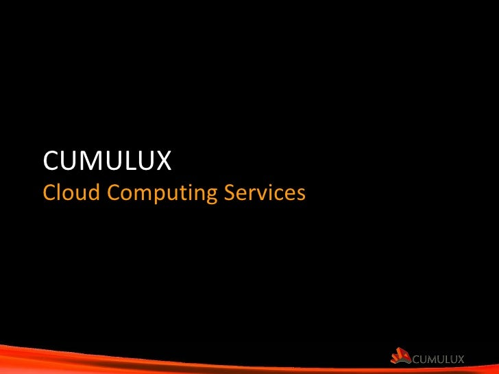CUMULUX Cloud Computing Services