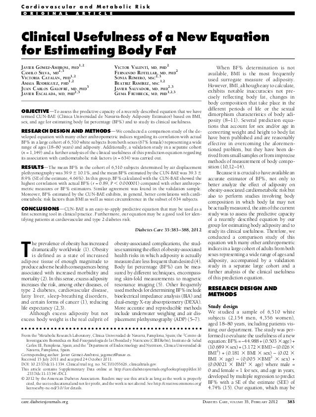 Clinical Usefulness of a New Equation for Estimating Body Fat JAVIER GÓMEZ-AMBROSI, PHD 1,2 CAMILO SILVA, MD 2,3 VICTORIA ...