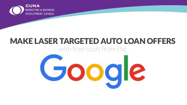 MAKE LASER TARGETED AUTO LOAN OFFERS with free tools from the