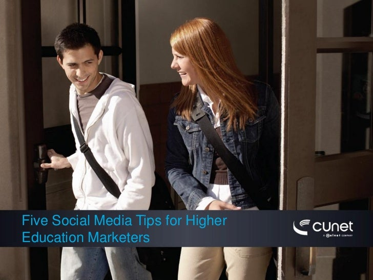 Five Social Media Tips for Higher Education Marketers