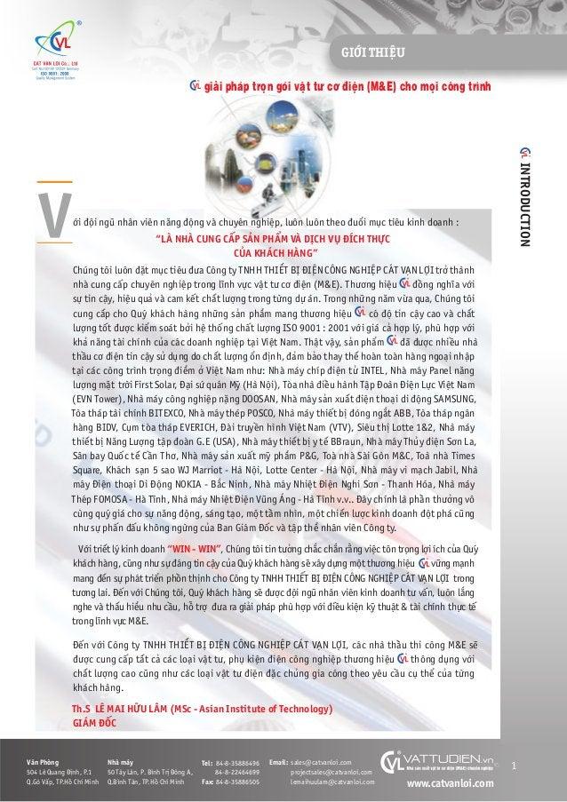 GIÚÁI THIÏåU 1 INTRODUCTION V Vùn Phoâng 504 Lï Quang Àõnh, P.1 Q.Goâ Vêëp, TP.Höì Chñ Minh Nhaâ maáy 50 Têy Lên, P. Bònh ...