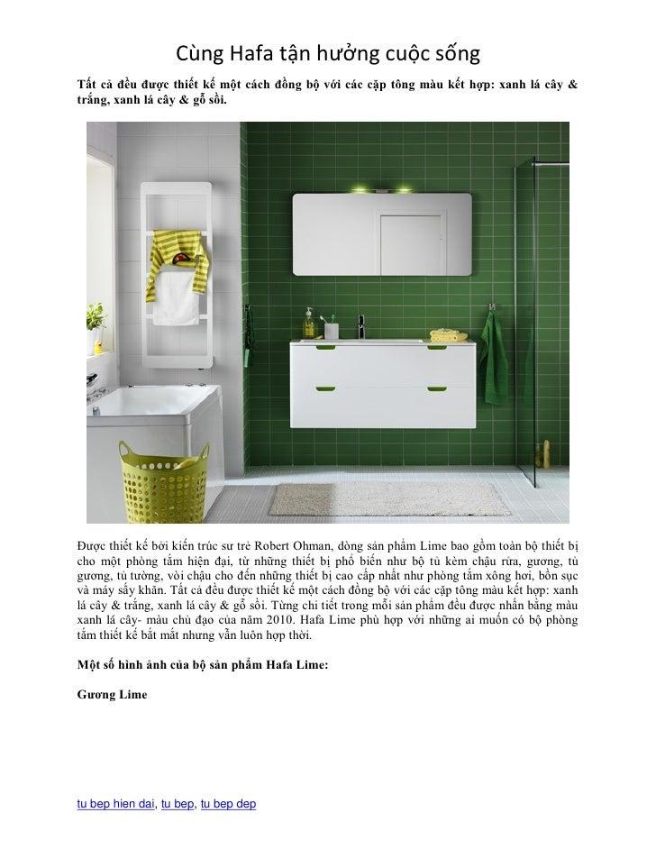 Cùng Hafa tận hưởng cuộc sốngTất cả đều được thiết kế một cách đồng bộ với các cặp tông màu kết hợp: xanh lá cây &trắng, x...