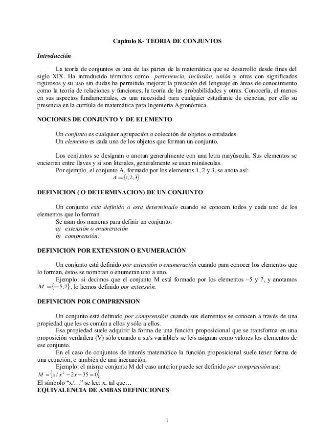 Capítulo 8.- TEORIA DE CONJUNTOSIntroducción       La teoría de conjuntos es una de las partes de la matemática que se des...