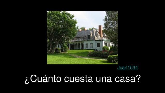 Cu nto cuesta una app for Cuanto cuesta derribar una casa