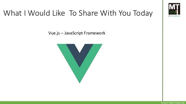 We'll go through 1. What's Vue.js 2. Why Vue.js 3. What's Vue CLI 4. Install 5. Demo 6. Deployment Basic knowledge about V...