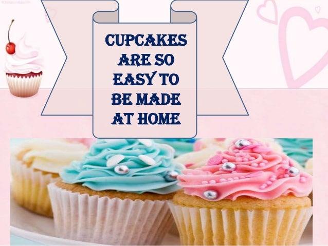 CupcakesAre SoEasy ToBe MadeAt Home